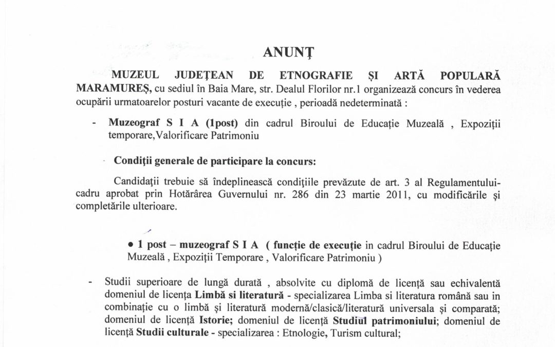 Anunț pentru ocuparea postului vacant – Muzeograf S IA