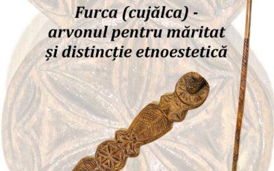 Furca (cujălca) – arvonul pentru măritat                                                                                                                     de Dr. Ilie Gherheș